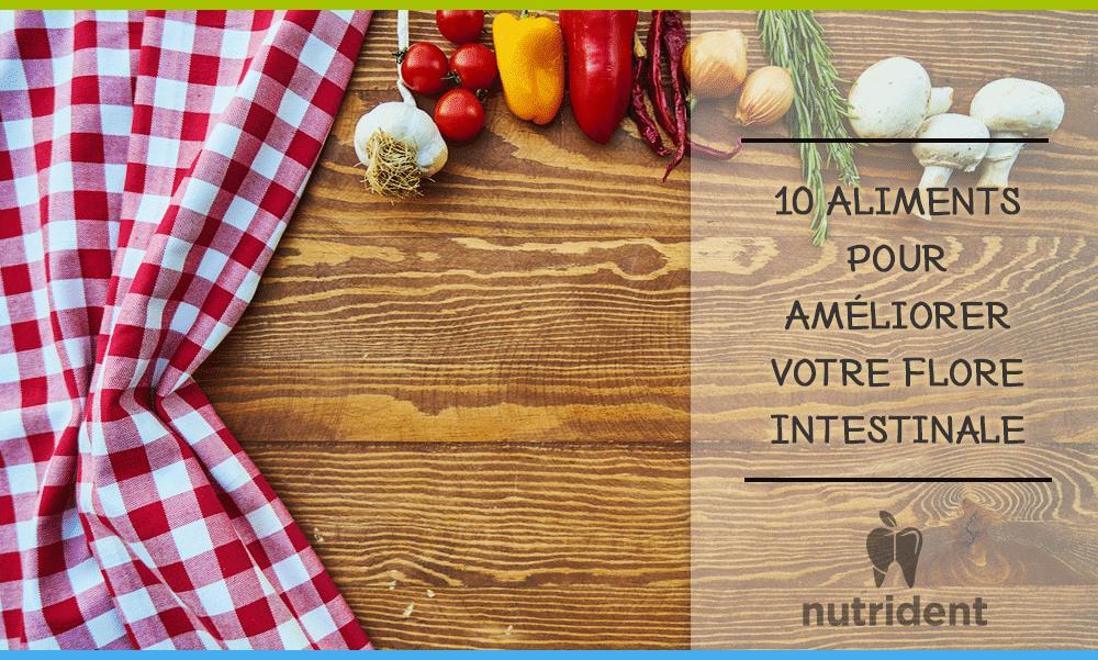 10 aliments pour un bon microbiote